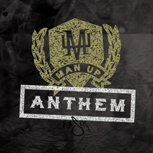 Reach Records - Man Up Anthem