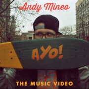 "Andy Mineo - ""AYO!"" Music Video"