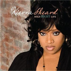 Kierra Sheard - Bold Right Life