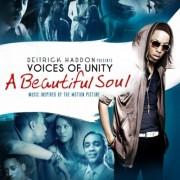 Deitrick Haddon Presents Voices of Unity - A Beautiful Soul