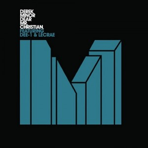 Derek Minor – Dear. Mr. Christian, (Feat. Dee-1 & Lecrae)