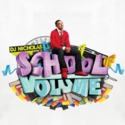 Dj Nicholas - School Of Volume