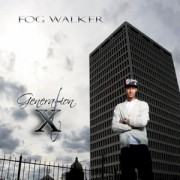 Fog Walker - Generation X