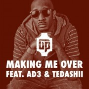Json - Making Me Over (Feat. Pastor AD3 & Tedashii) - Single