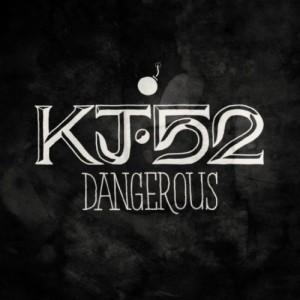 KJ-52 – Dangerous – Single