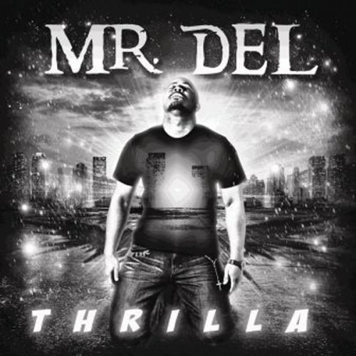 Mr. Del - Thrilla