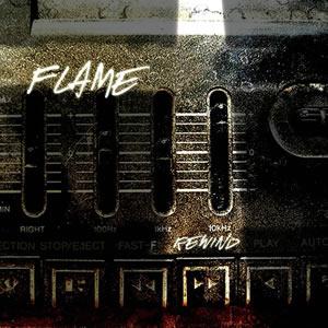 Flame – Rewind
