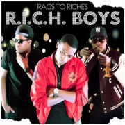R.I.C.H. Boys - Rags To Riches