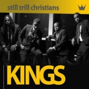 Still Trill Christians - Kings
