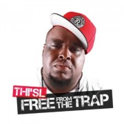 Thi'sl - Free From The Trap