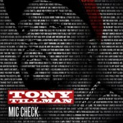 Tony Tillman - Mic Check