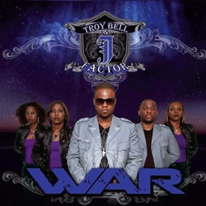 Troy Bell & J-Factor - War