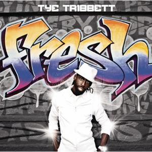 Tye Tribbett - Fresh