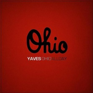 Yaves – Ohio All Day